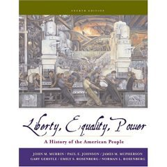 9780006437871: Liberty, Equality, and Power: A History of the American People- Text Only