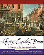 Liberty, Equality, Power: A History of the American People, Volume 1: to 1877- Text Only: John M. ...