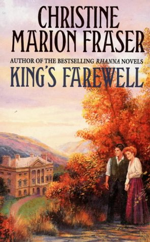 King's Farewell (9780006470045) by Christine Marion Fraser