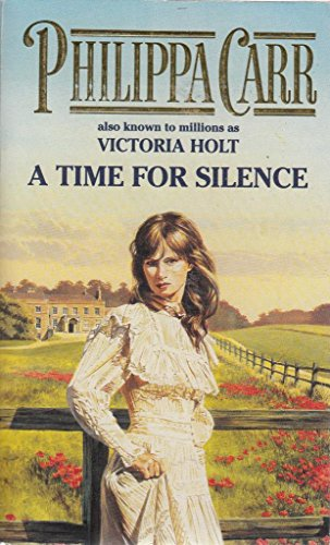 9780006471028: A Time for Silence (Daughters of England)