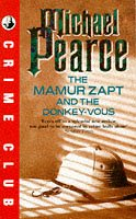 9780006471080: The Mamur Zapt and the Donkey-Vous (Crime club)