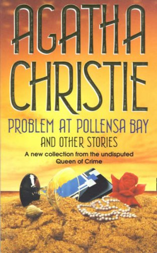 9780006472421: Problem at Pollensa Bay and Other Stories