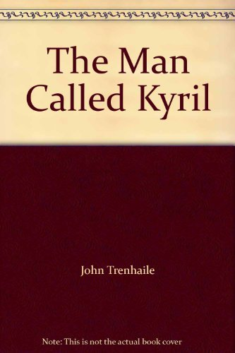 9780006472957: The Man Called Kyril