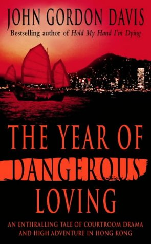 The Year of Dangerous Loving (0006473059) by John Gordon Davis