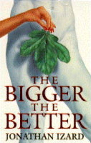 9780006473350: The Bigger the Better
