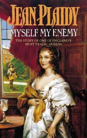 9780006473398: Myself My Enemy (Queens of England Series)