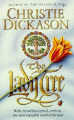 The Lady Tree: Dickason, Christie