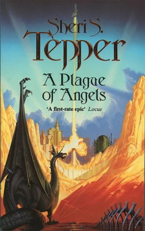 PLAGUE OF ANGELS (0006473431) by Sheri S. Tepper