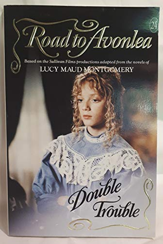 9780006474265: Double Trouble No. 24 : Avonlea