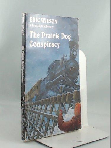 9780006474326: The Prairie Dog Conspiracy (Tom Austen Mysteries #14)