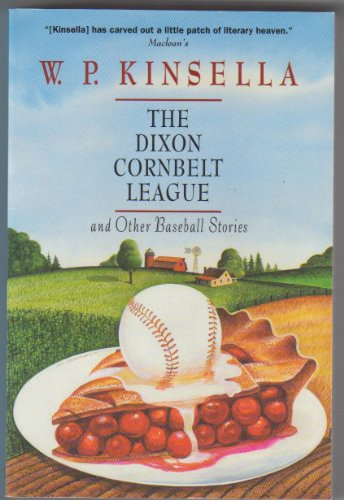9780006474975: The Dixon Cornbelt League and Other Baseball Stories