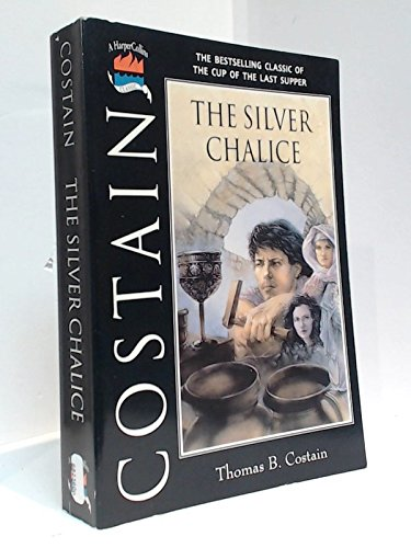 The Silver Chalice: The Bestselling Classic of the Cup of the Last Supper