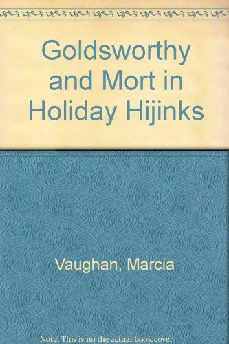 9780006475057: Goldsworthy and Mort in Holiday Hijinks