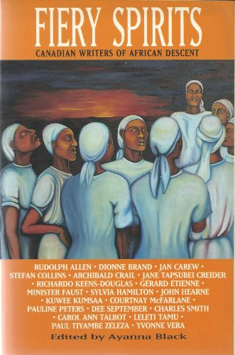 9780006475200: Fiery Spirits: A Collection of Short Fiction and Poetry by Canadian Writers of African Descent