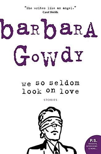 9780006475231: We So Seldom Look On Love
