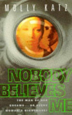 9780006476023: Nobody Believes Me