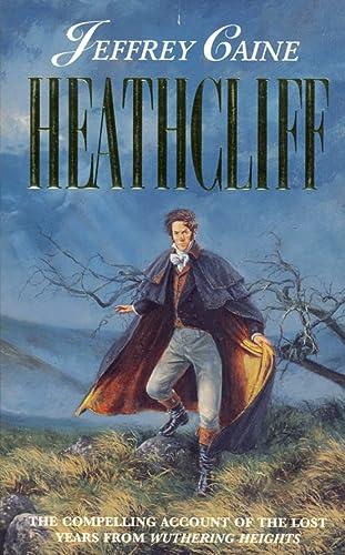 9780006476047: Heathcliff