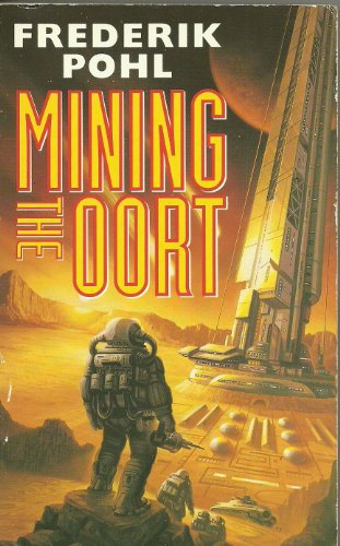 9780006476078: Mining the Oort