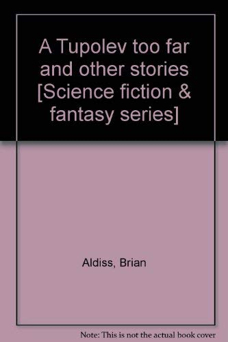 9780006476313: A Tupolev too far and other stories [Science fiction & fantasy series]