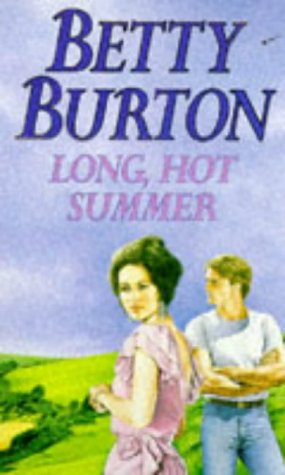 Long, Hot Summer: Betty Burton