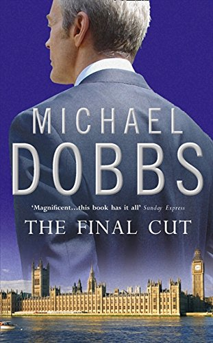 9780006477099: The Final Cut (House of Cards Trilogy)