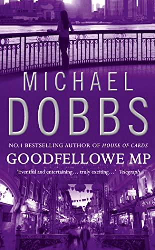 9780006477105: Goodfellowe MP
