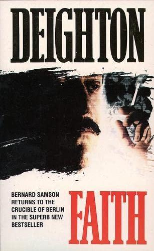 Faith (Faith, Hope & Charity Trilogy): Len Deighton