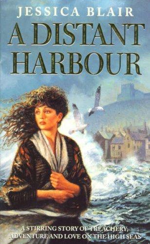 9780006479123: A Distant Harbour