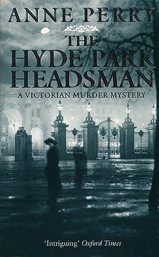9780006479147: The Hyde Park Headsman (A Victorian murder mystery)
