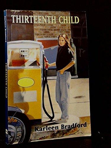 Thirteenth Child Tpb: Karleen Bradford