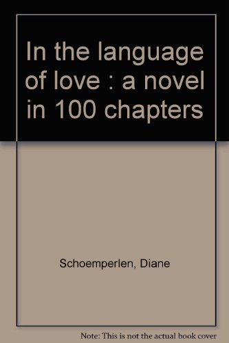 9780006479499: In the language of love : a novel in 100 chapters