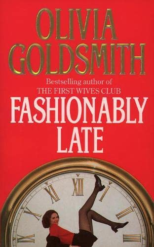 9780006479727: Fashionably Late