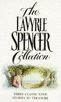 9780006479833: The LaVyrle Spencer Collection : Three Classic Love Stories to Treasure ( Separate Beds / Forsaking All Others / A Promise to Cherish )