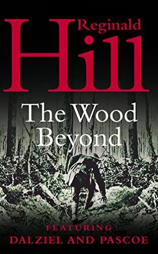 9780006479949: The Wood Beyond