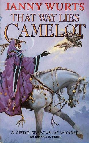9780006480037: That Way Lies Camelot