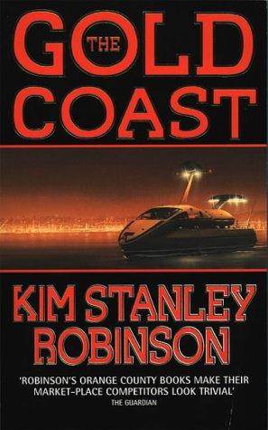 The Gold Coast: Kim Stanley Robinson