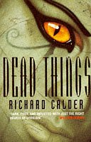 9780006480402: Dead Things