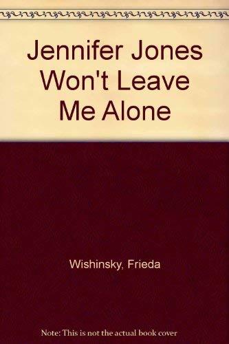 9780006480723: Jennifer Jones Won't Leave Me Alone