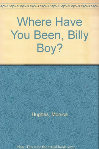 9780006481331: Where Have You Been, Billy Boy?