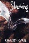 Silverwing: Oppel, Kenneth