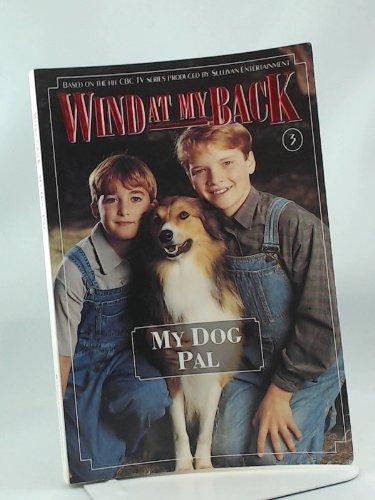 9780006481591: My Dog Pal (Wind at My Back, 3)