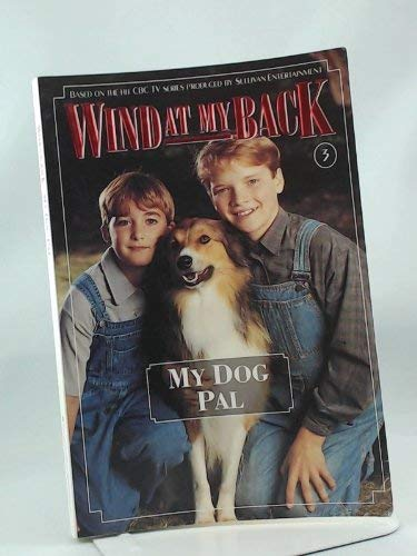 My Dog Pal (Wind at My Back, 3) (0006481590) by Hamilton, Gail; Braithwaite, Max