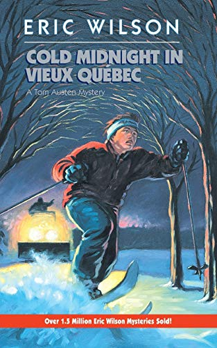 Cold Midnight in Vieux Quebec: Wilson, Eric