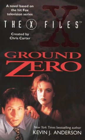 9780006482062: '''X-FILES'': GROUND ZERO (THE X-FILES)'