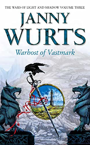 9780006482079: Warhost of Vastmark (The Wars of Light and Shadow, Book 3) (Wars of Light & Shadow)