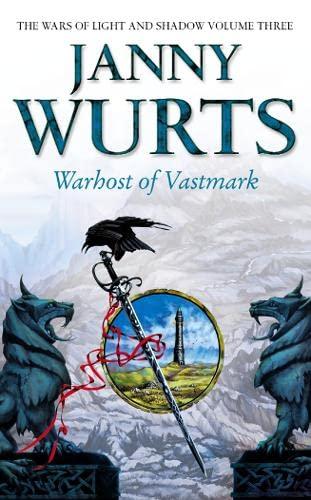 9780006482079: Warhost of Vastmark (The Wars of Light and Shadow, Book 3) (The Wars of Light and Shadow series)