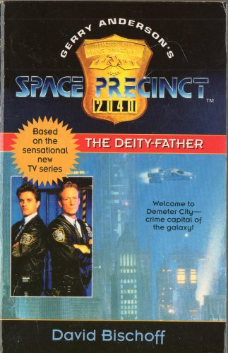 9780006482161: The Deity Father (Space Precinct, Book 1): The Deity Father No. 1