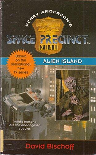 9780006482321: Alien Island (Space Precinct, Book 3): Alien Island No. 3
