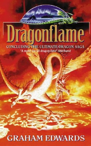 9780006482338: Dragonflame: The Third Book in the Ultimate Dragon Saga