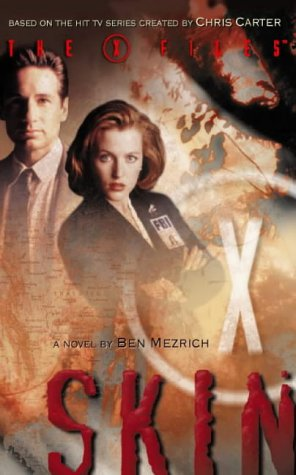 9780006482543: 'THE ''X-FILES'': SKIN (THE X-FILES)'